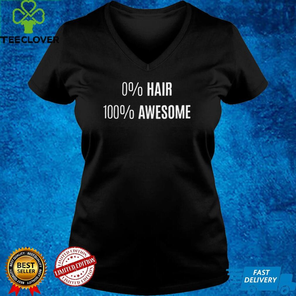 0 Hair 100 Awesome Alopecia shirt
