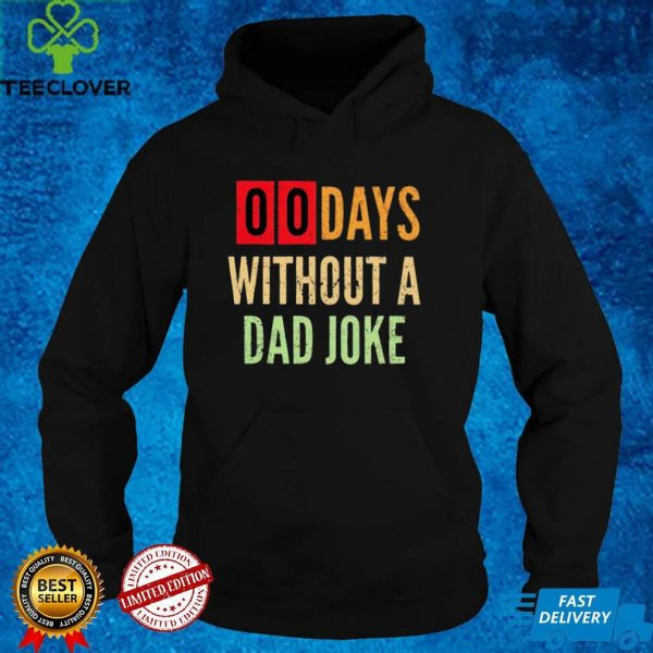 00 day without a Dad joke vintage shirt