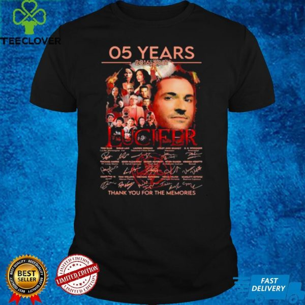 05 Years 2016 2021 Lucifer Thank You For The Memories Signature Shirt