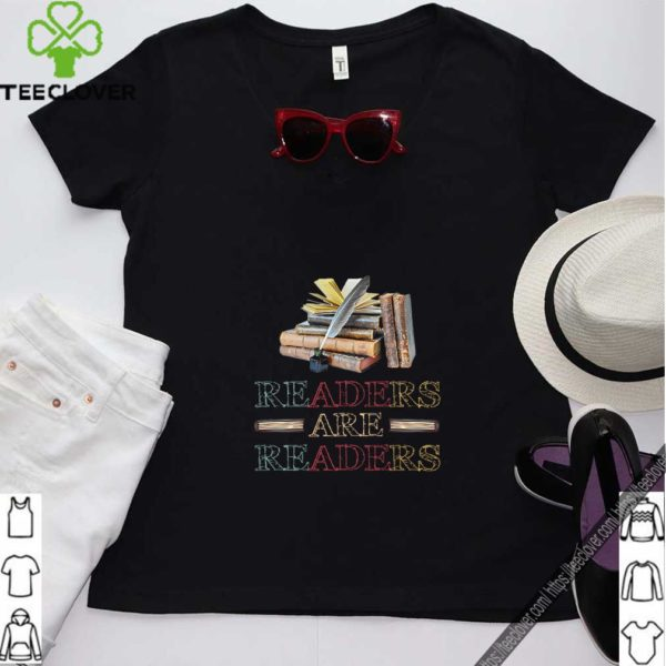 Readers Are Readers T Shirt
