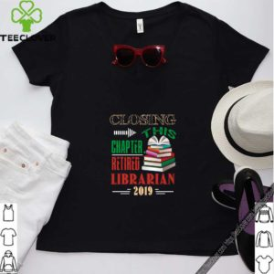 Retired Librarian 2019 Shirt Retirement Gifts for Librarian