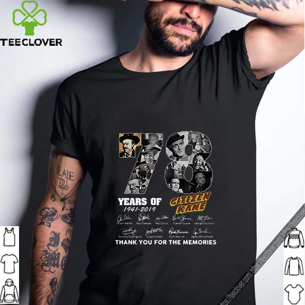 78 Years Citizen Kane Thank You For The Memories shirt