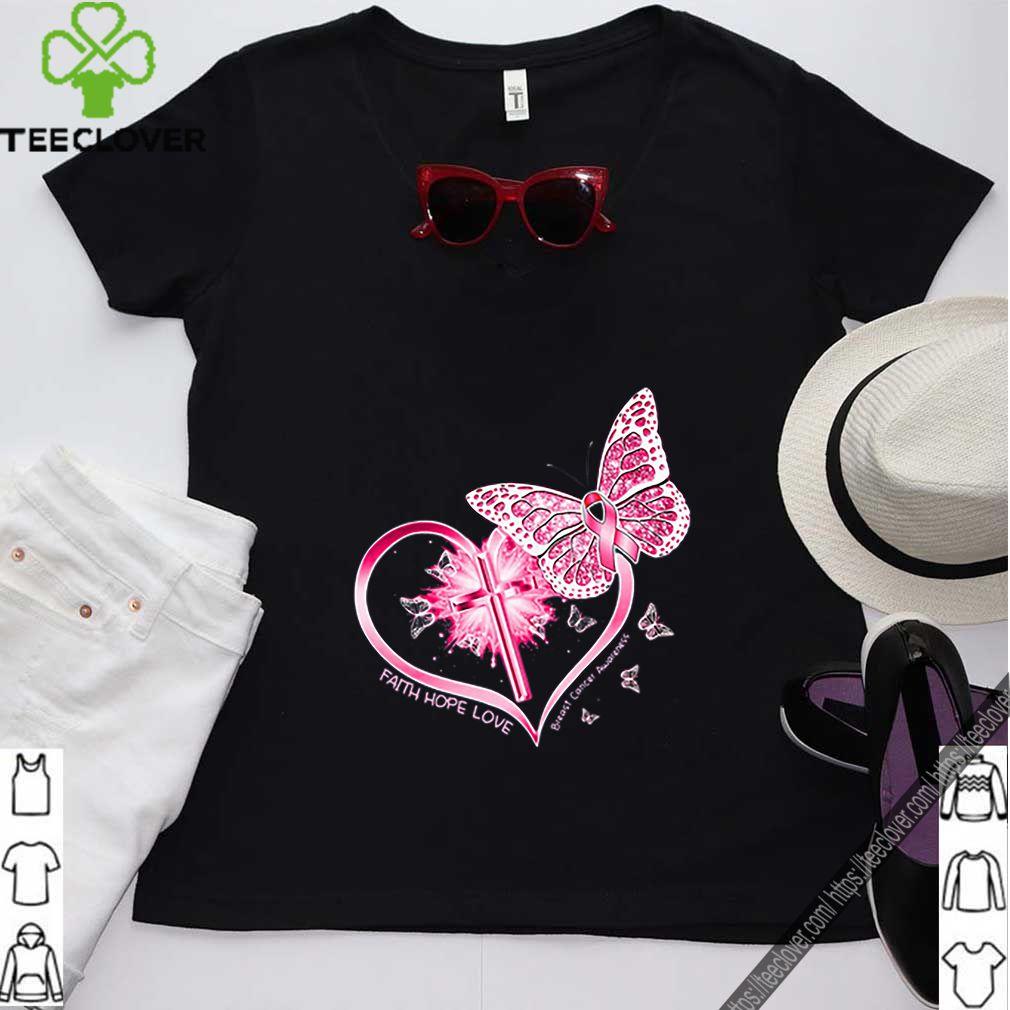 Butterflies heart faith hope love breast cancer awareness shirt