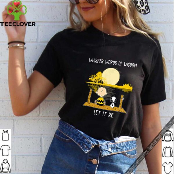 Charlie Brown And Snoopy Whisper Words Of Wisdom Let It Be shirt