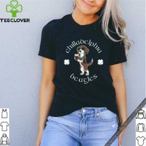 Chilladelphia Beagles St Paddys Day For T-Shirt