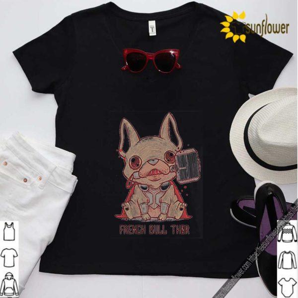 French Bull Thor French Bulldog Mashup Thor shirt