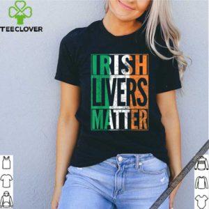 IRISH LIVERS MATTER St Patrick's Day Beer Drinking Gift shirt