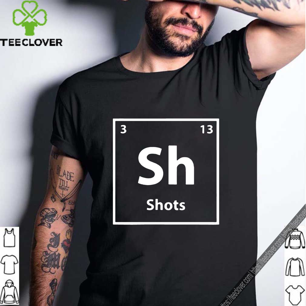 Periodic table for drunks shots T Shirt