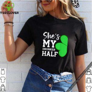 Pretty Couple St Patricks Day Shamrock -she's My Drunker Half shirt