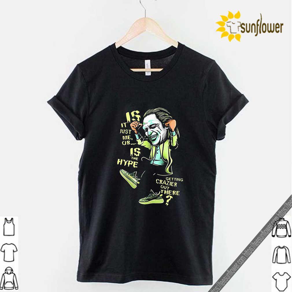 Yeezreel Yeezy 350 Crazy Hype Joker shirt