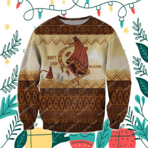 Don't Stop Believing 3D Print Ugly Christmas Sweatshirt