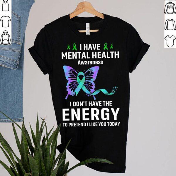 Best Mental Health Matter Survivor Birthday Shirt Butterfly Ribbon Awareness T-Shirt 7