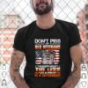 Dont piss off old veteran the older we get the less is a deterrent shirt