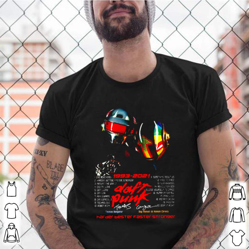 Dont punk 1993 2021 harder better faster stronger shirt