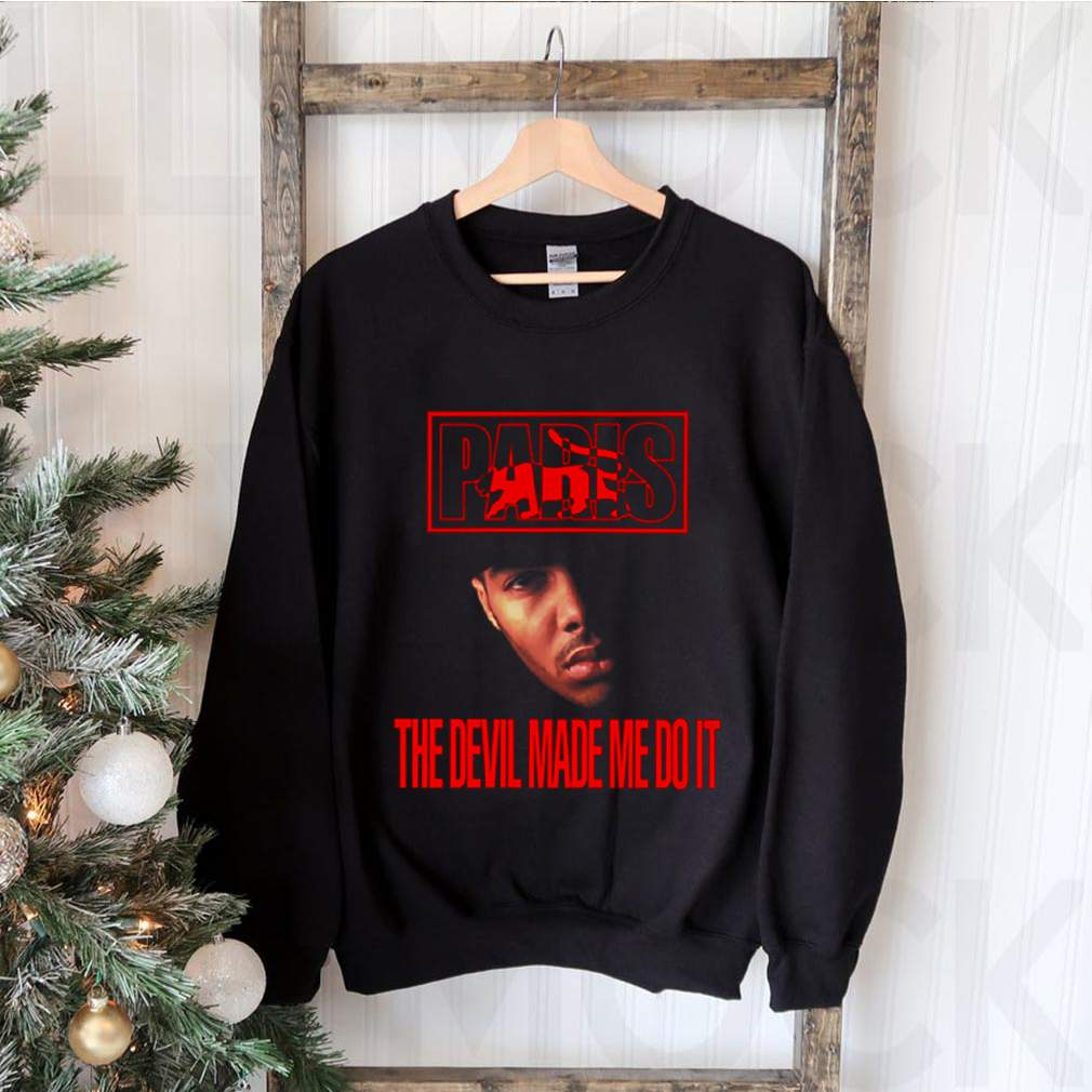 Paris the devil made me do it shirt 3