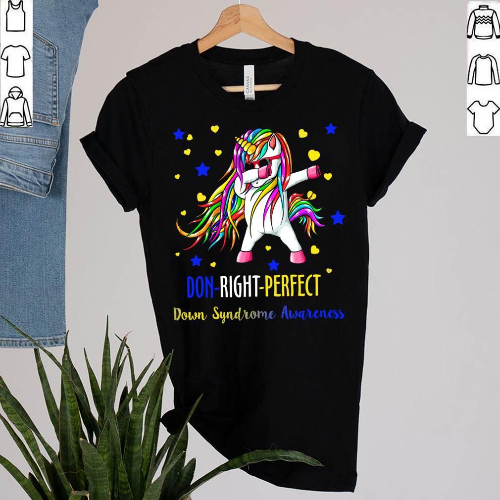 Unicorn Dabbing Down Right Perfect Shirt Down Syndrome Awareness T-Shirt