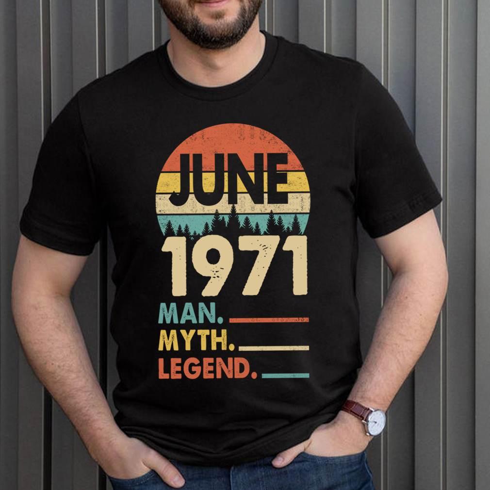 Vintage June 1971 The Men Myth Legend Birthday Gift T-Shirt