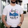 Classy Mom Life With Sayings Cool For Mothers Day Shirt 3