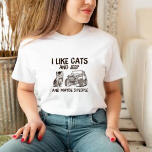 I like cats and jeep and maybe 3 people shirt