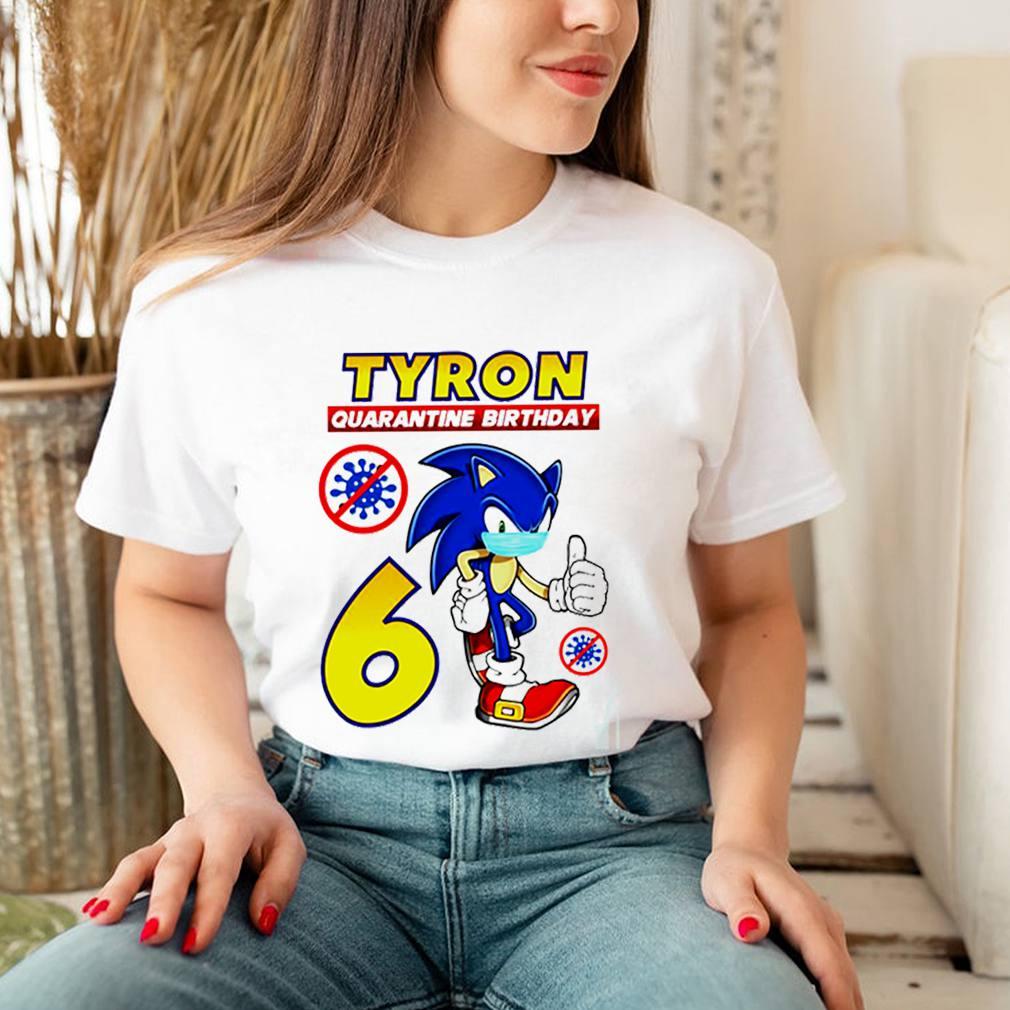Sonic Tyron quarantine birthday shirt 3