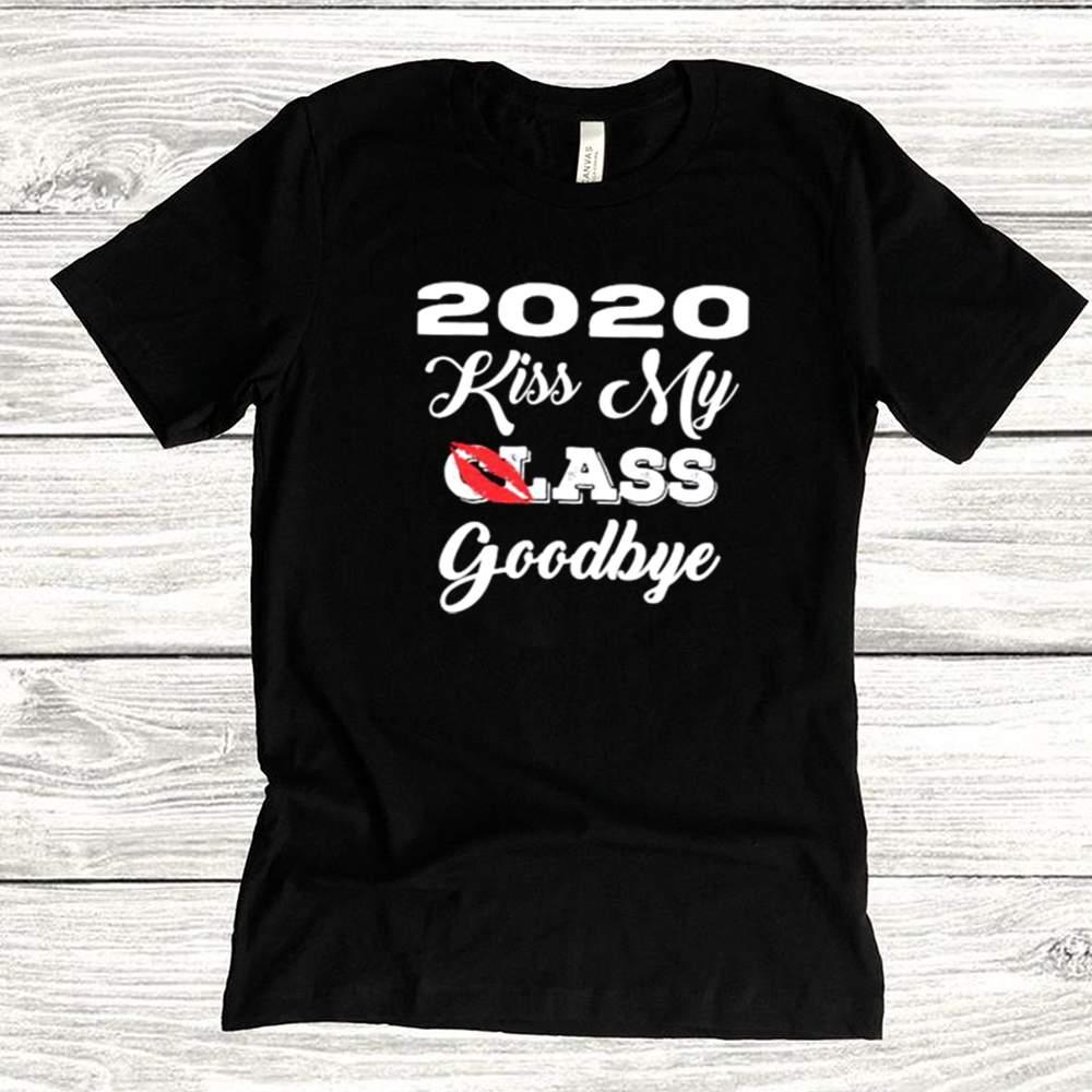 2020 Kiss My Class Goodbye Lip Shirt 1