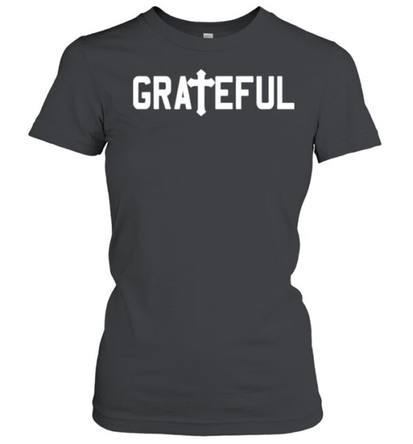 Grateful religious Jesus cross christian shirt