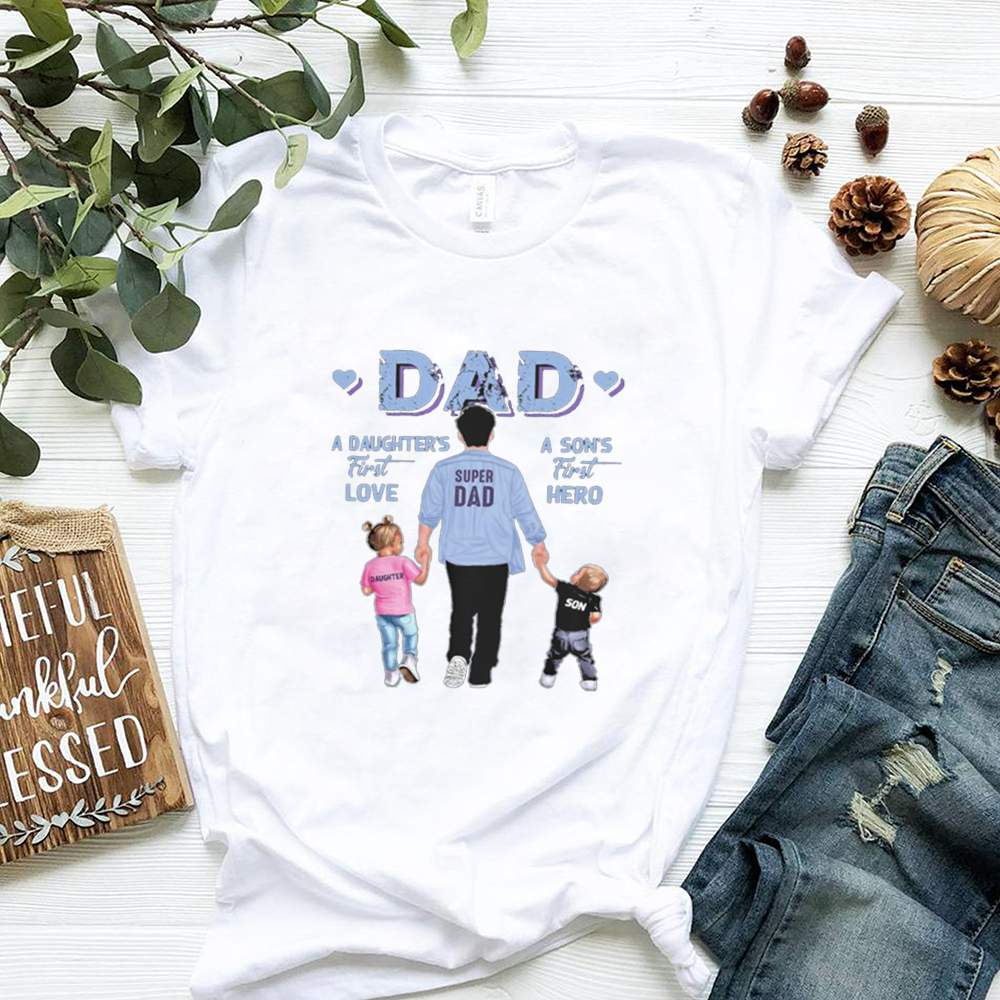 A sons first hero dad a daughters first love shirt 2