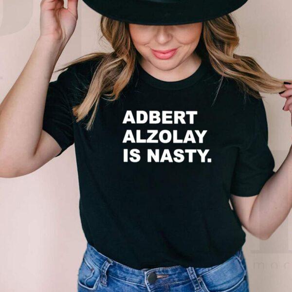 Adbert Alzolay is Nasty shirt