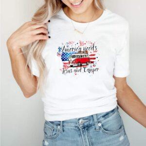 America needs Jesus and camper shirt 1