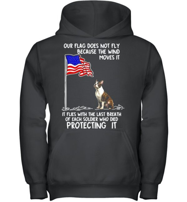 American Flag Boston Terrier USA Soldier Died Gift For You T shirt