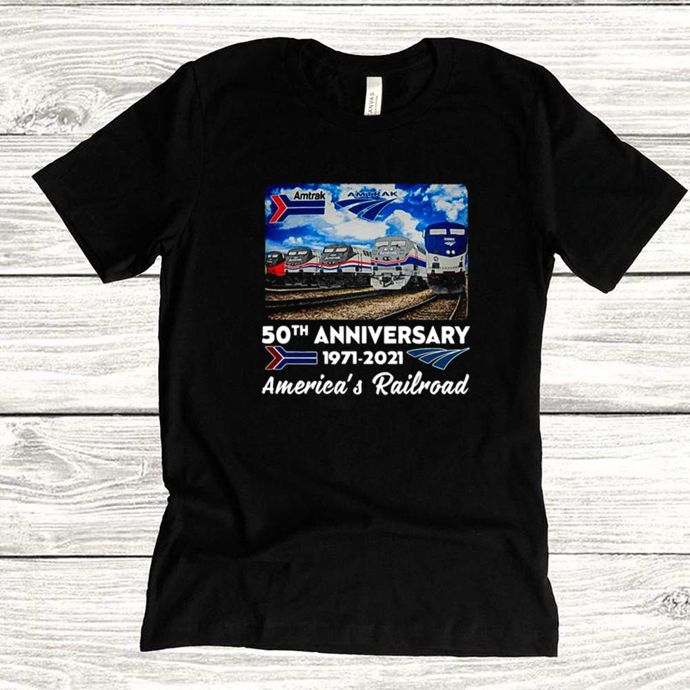 Amtrak 50th Anniversary 1971 2021 Americas Railroad Shirt 1