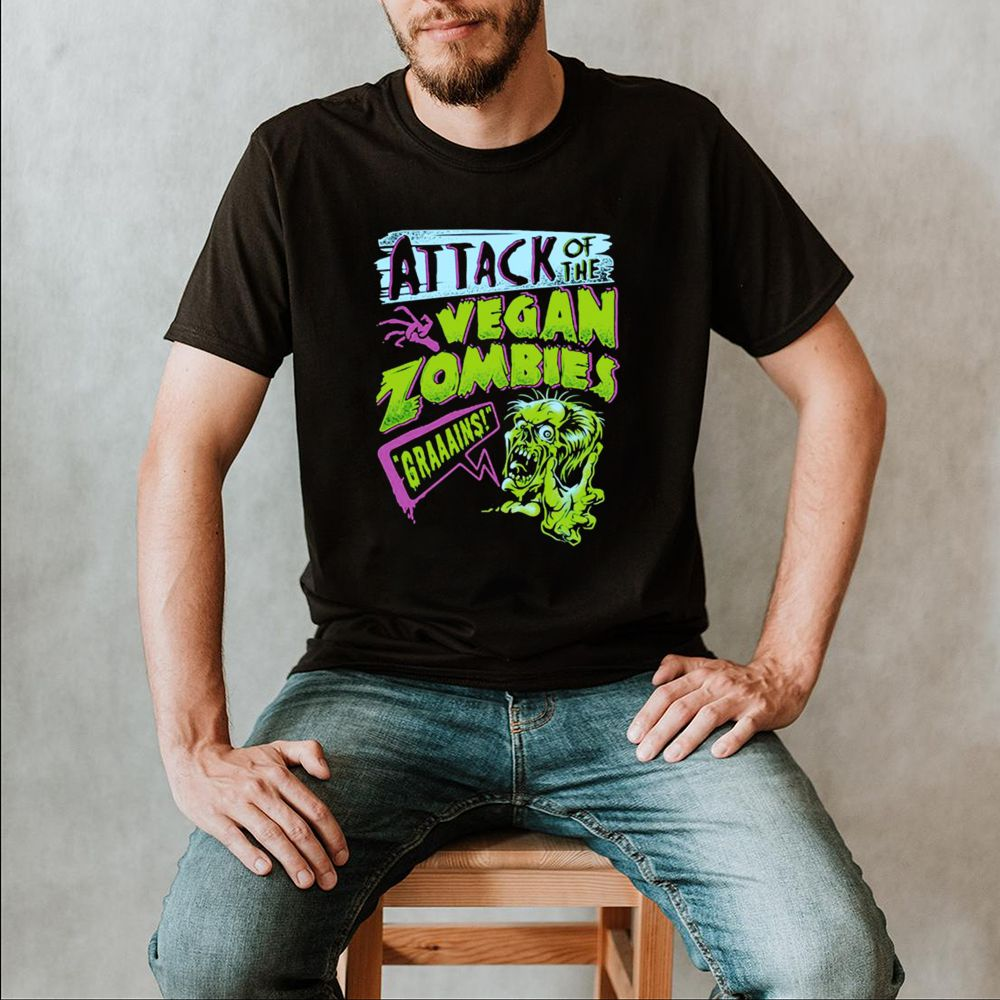 Attack Of The Vegan Zombies Grains T shirt 6