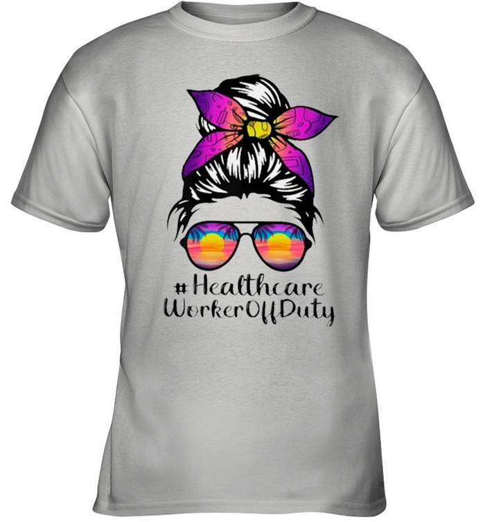 Beach Summer Sunglasses Messy Bun Mom Healthcare Worker Off Duty shirt 5