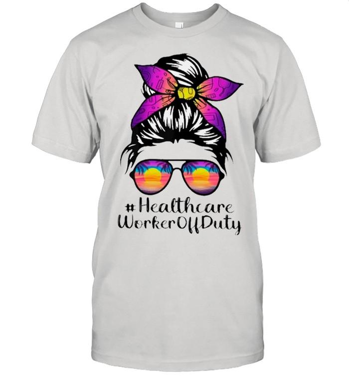 Beach Summer Sunglasses Messy Bun Mom Healthcare Worker Off Duty shirt 8