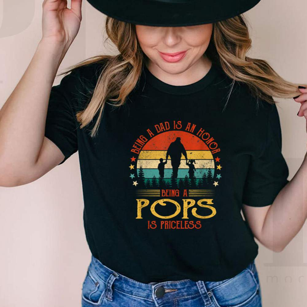 Being A Dad Is An Honor Being A Pops Is Priceless shirt 3