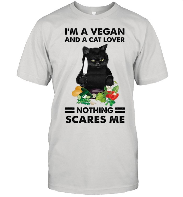 Black Cat Im A Vegan And A Cat Lover Nothing Scares Me shirt 6