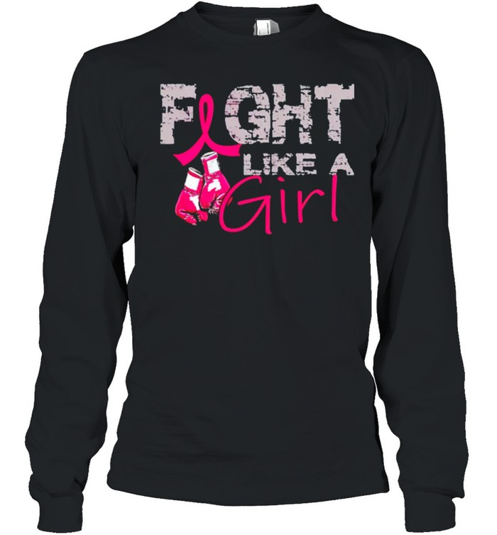 Breast Cancer fight like a girl shirt 6