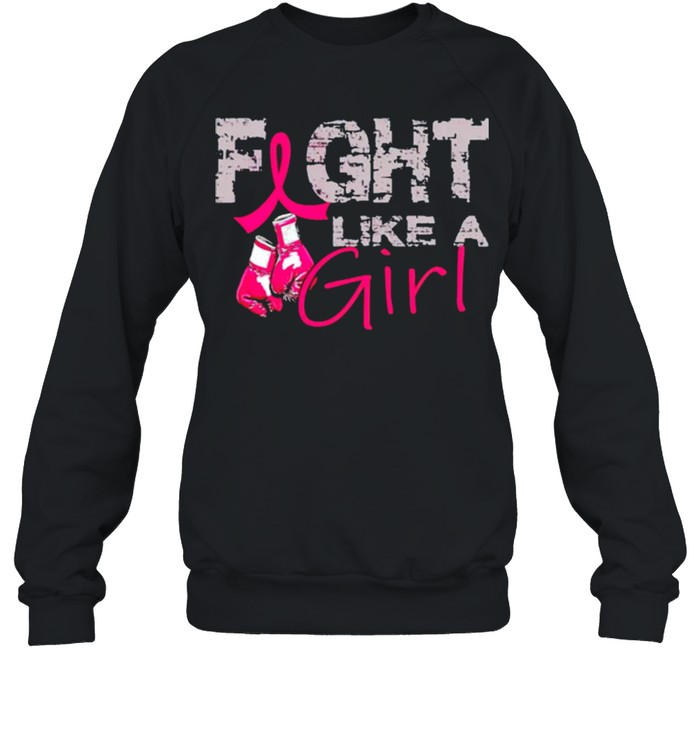 Breast Cancer fight like a girl shirt 12