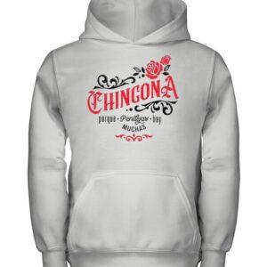Chingona Porque Pendejas Hay Muchas shirt