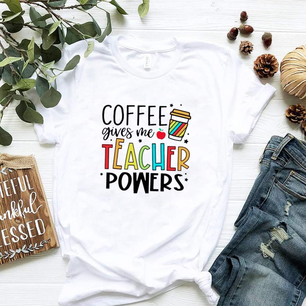 Coffee gives me teacher powers shirt 3