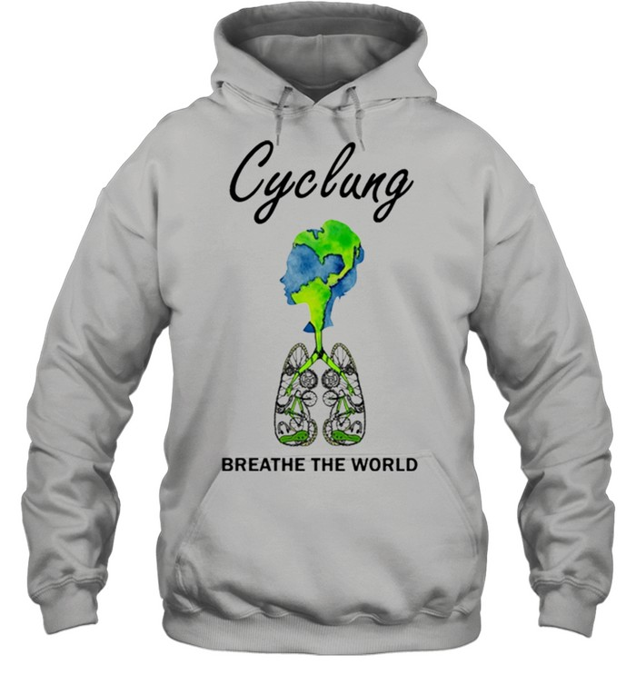 Cyclung breathe the world earth day shirt 12