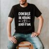 Double Or Nothing Grandpa Of Twins shirt