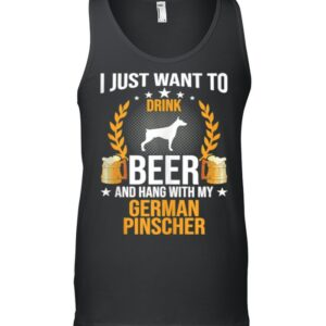 Drink Beer And Hang With My German Pinscher Dog shirt