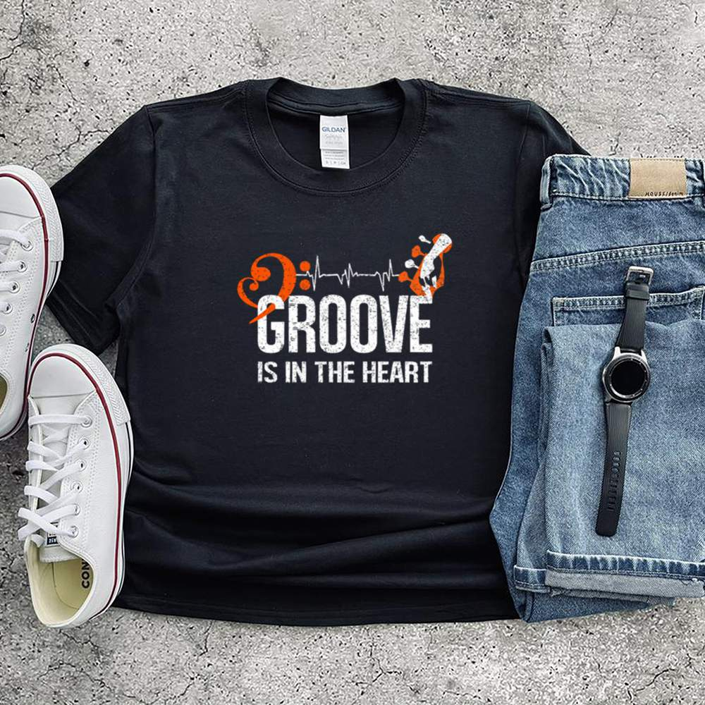 Groove is in the heart shirt 1