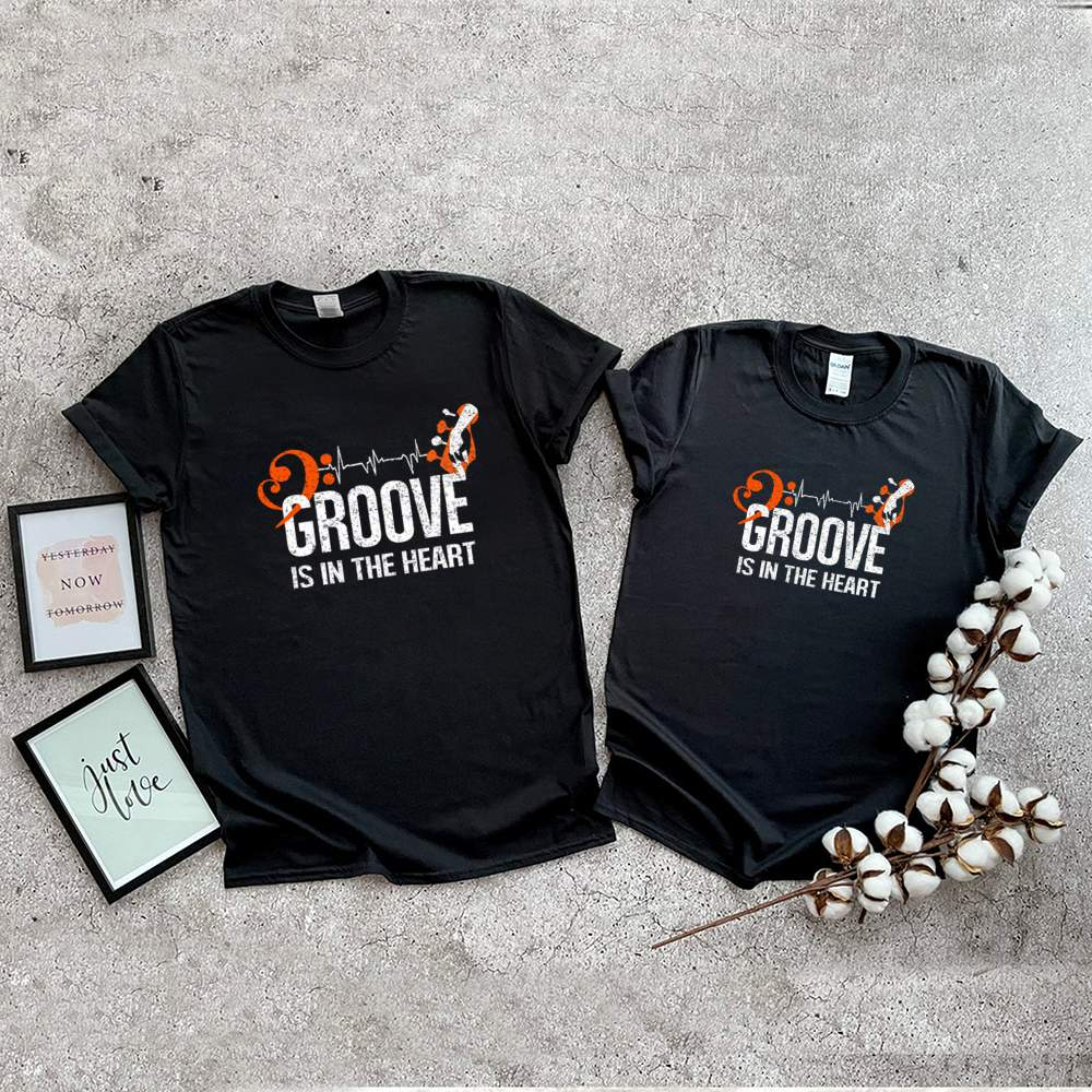 Groove is in the heart shirt 2