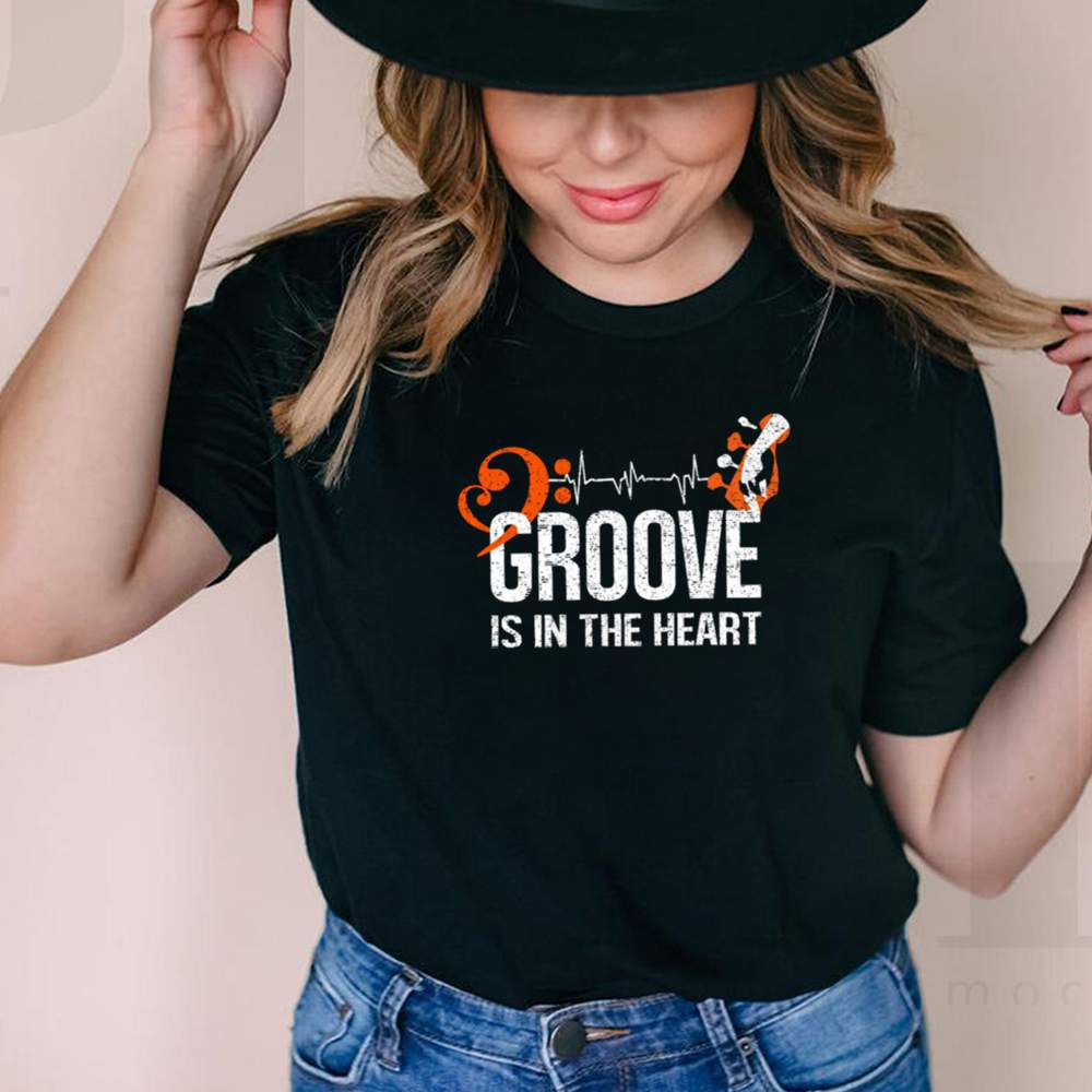 Groove is in the heart shirt 3
