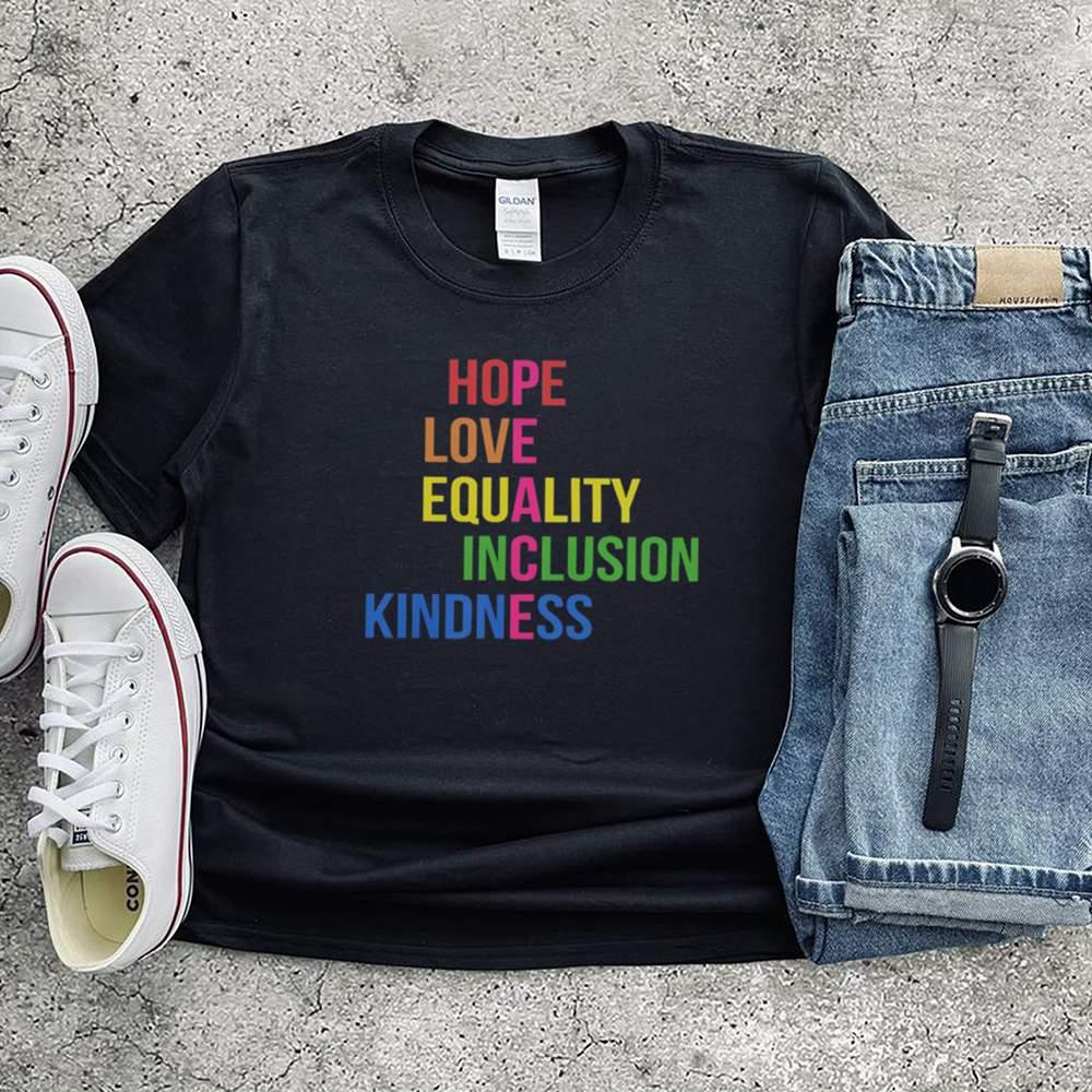 Hope love equality inclusion kindness shirt 3