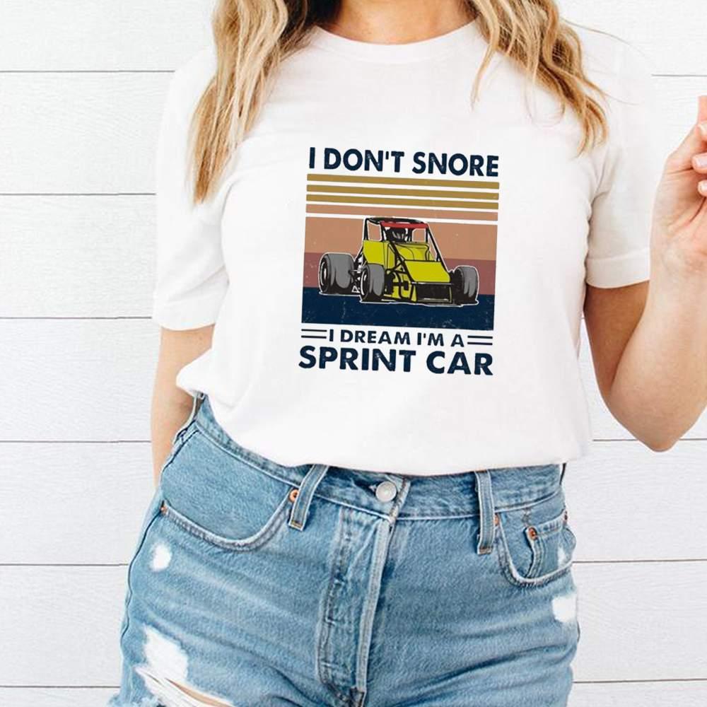 I Dont Snore I Dream Im A Sprint Car Vintage shirt 2