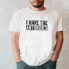 I Have The Antibodies Funny Vaccinated 2021 shirt