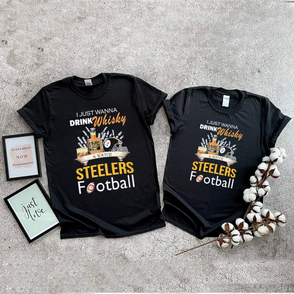 I just wanna drink whisky and watch steelers football shirt 3